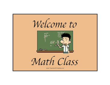Math Class Welcome Teachers Printable
